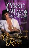 One Night with a Rake  - Connie Mason, Mia Marlowe