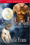 By the Light of the Moon - Gabrielle Evans
