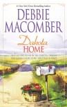 Dakota Home - Debbie Macomber