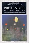 Pretender to the Throne: Further Adventures of Private Ivan Chonkin (European Classics) - Vladimir Voinovich, Richard Lourie