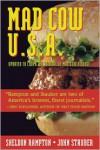 Mad Cow USA: The Unfolding Nightmare - Sheldon Rampton,  John Stauber