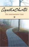 Ein Unerwarteter Gast - Agatha Christie