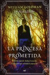 La princesa prometida (Tapa dura con sobrecubierta) - William Goldman