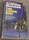 Satan Bug - Alistair MacLean