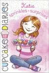 Katie Sprinkles & Surprises (Cupcake Diaries) - Coco Simon