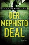Der Mephisto-Deal - Kaja Bergmann