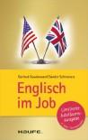 Englisch im Job: TaschenGuide (Haufe TaschenGuide) (German Edition) - Gertrud Goudswaard, Sander Schroevers