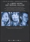 Il libro nero dei serial killer - Colin Wilson, Donald Seaman,