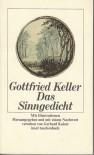 Das Sinngedicht - Gottfried Keller, Gerhard Kaiser