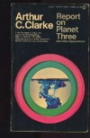 Report on Planet Three - Arthur C. Clarke