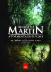 A Tormenta de Espadas (As Crônicas de Gelo e Fogo, #3) - Jorge Candeias, George R.R. Martin