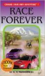 The Race Forever - R.A. Montgomery, Sittisan Sundaravej, Kriangsak Thongmoon