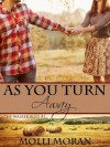 As You Turn Away - Molli Moran