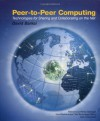 Peer-To-Peer Computing: Technologies for Sharing and Collaborating on the Net - David Barkai