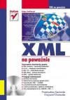 XML na poważnie - 'Przemysław Kazienko',  ' Krzysztof Gwiazda'