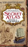 A Secret Atlas: Book One of the Age of Discovery - Michael A. Stackpole