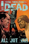 The Walking Dead, Issue #120 - Robert Kirkman, Charlie Adlard, Cliff Rathburn