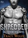 Shredded - Tracy Wolff