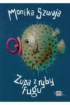 Zupa z ryby fugu - Szwaja Monika