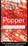 The Logic of Scientific Discovery - Karl Popper
