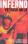 Inferno - Patricia Melo