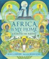 Africa Is My Home: A Child of the Amistad - Monica Edinger, Robert Byrd