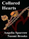 Collared Hearts - Angelia Sparrow, Naomi Brooks