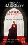 L'École de la nuit - Deborah Harkness, Pascal Loubet