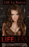 Lifeless (Lifeless, #1) - J.M. LaRocca