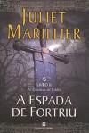 A Espada de Fortriu (Crónicas de Bridei #2) - Juliet Marillier, Luís Miguel Santos