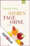 Sieben Tage ohne: Die Dienstagsfrauen gehen fasten (German Edition) - Monika Peetz