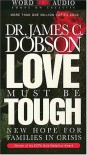 Love Must Be Tough (Audio) - James C. Dobson