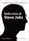 Nella testa di Steve Jobs - Leander Kahney