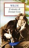 Il ritratto di Dorian Gray - Oscar Wilde, Luciana Pirè