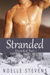 Stranded (Stranded, Part 1) - Noelle Stevens