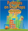Potatoes on Rooftops: Farming in the City - Hadley  Dyer