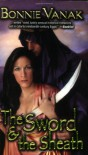 The Sword & the Sheath - Bonnie Vanak