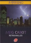 Retrouvailles (Missing, #5) - Meg Cabot
