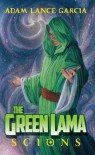 The Green Lama: Scions - Adam Lance Garcia, Douglas Klauba