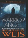 Warrior Angel - Margaret Weis, Lizz Weis