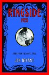 Ringside, 1925: Views from the Scopes Trial - Jen Bryant