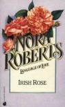 Irish Rose (Irish Hearts #2) - Nora Roberts