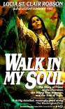 Walk in My Soul - Lucia St. Clair Robson