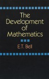 The Development of Mathematics - Eric Temple Bell