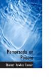 Memoranda on Poisons - Thomas Hawkes Tanner