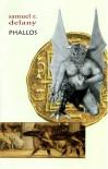 Phallos - Samuel R. Delany