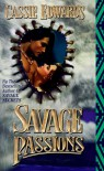 Savage Passions - Cassie Edwards