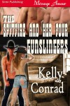 The Spitfire and Her Four Gunslingers - Kelly Conrad