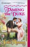 Taming the Duke - Jackie Manning