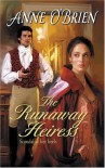 The Runaway Heiress (Harlequin Historical, #811) - Anne O'Brien